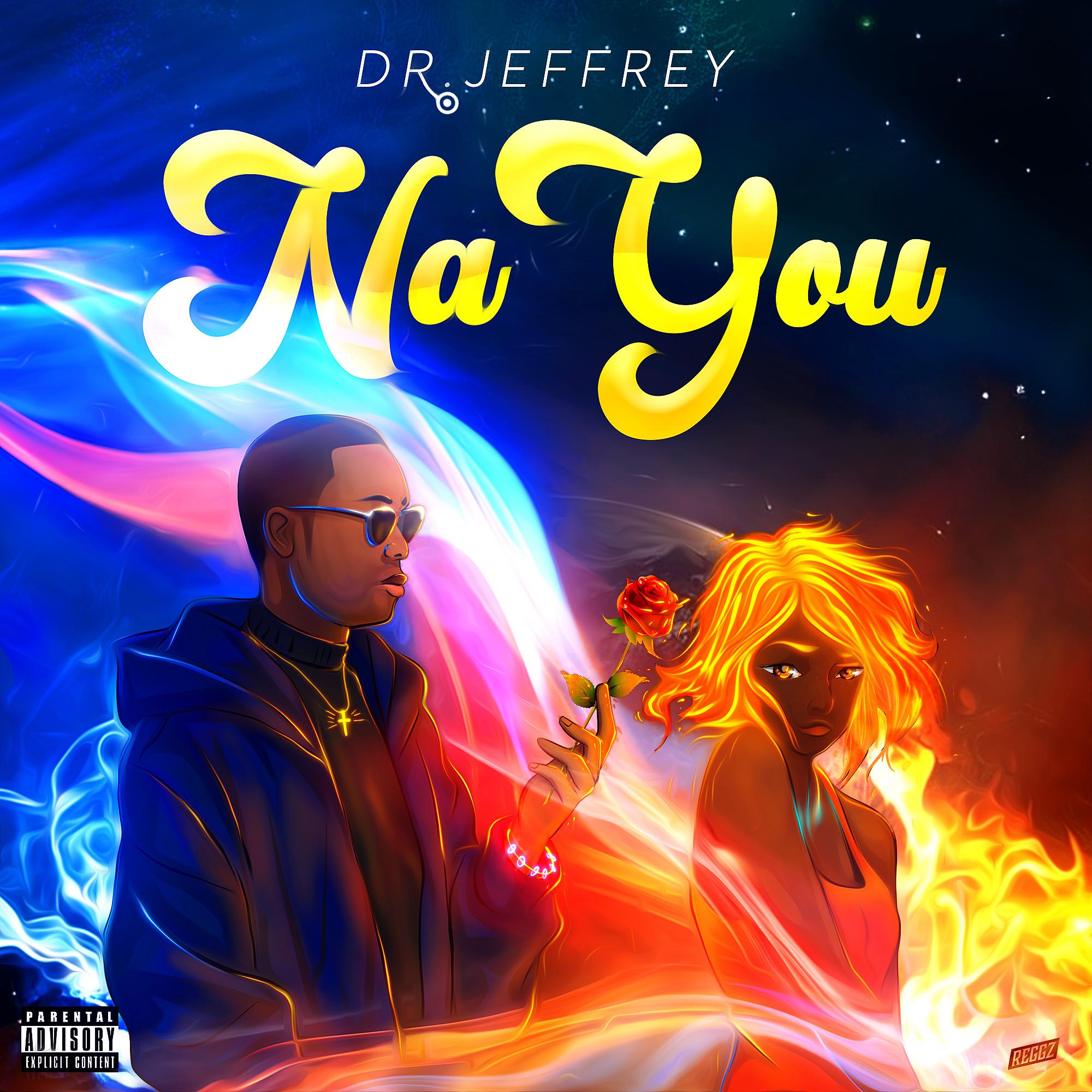 Dr Jeffrey - Na You